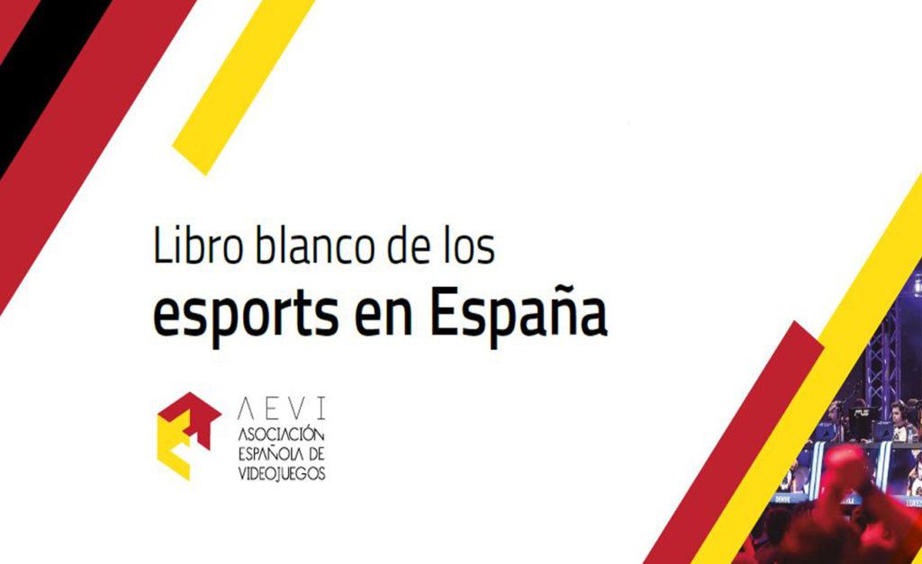 """""""Libro Blanco de los eSports en España"""" por AEVI"""