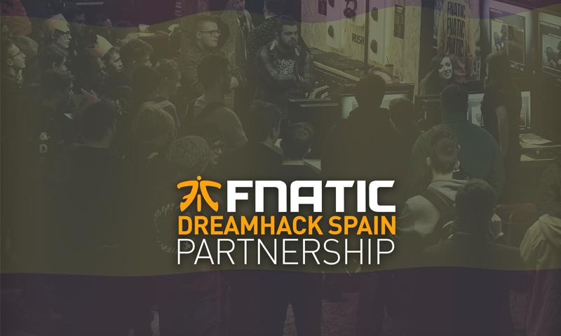 Fnatic se asocia con DreamHack Spain y estará presente en Valencia y Sevilla