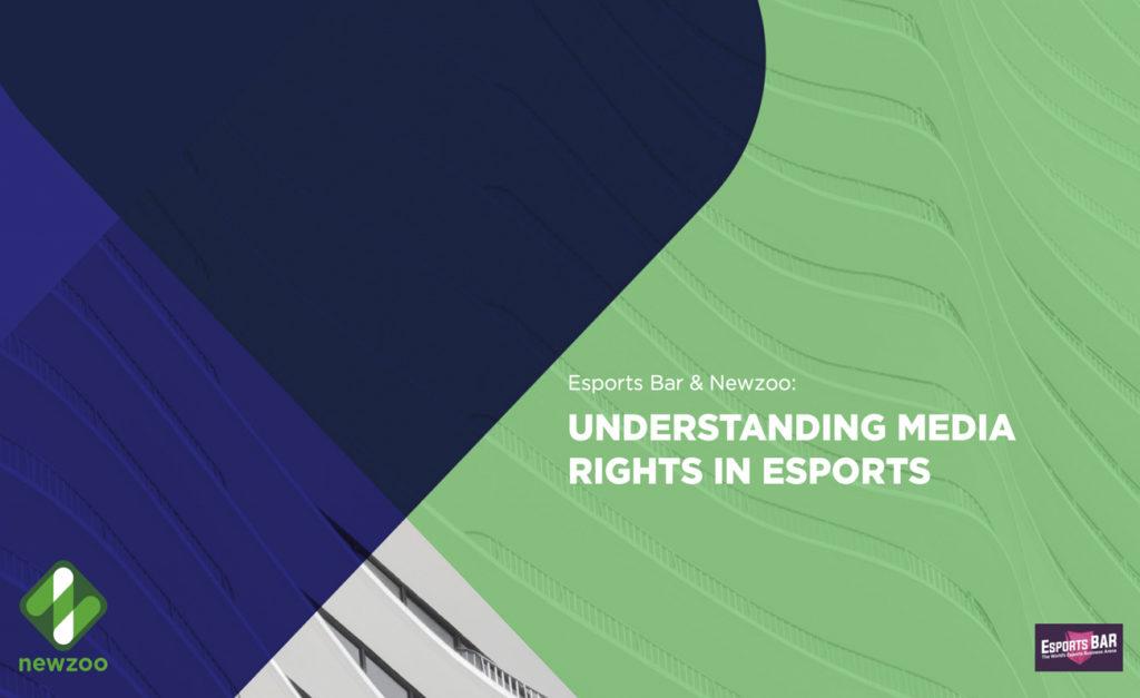 "Newzoo ""Understanding Media Rights in Esports"""