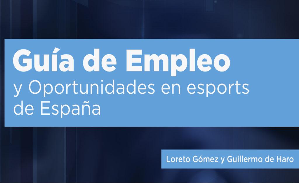 """Inesdi publica la """"Guía de Empleo y Oportunidades en esports"""""""