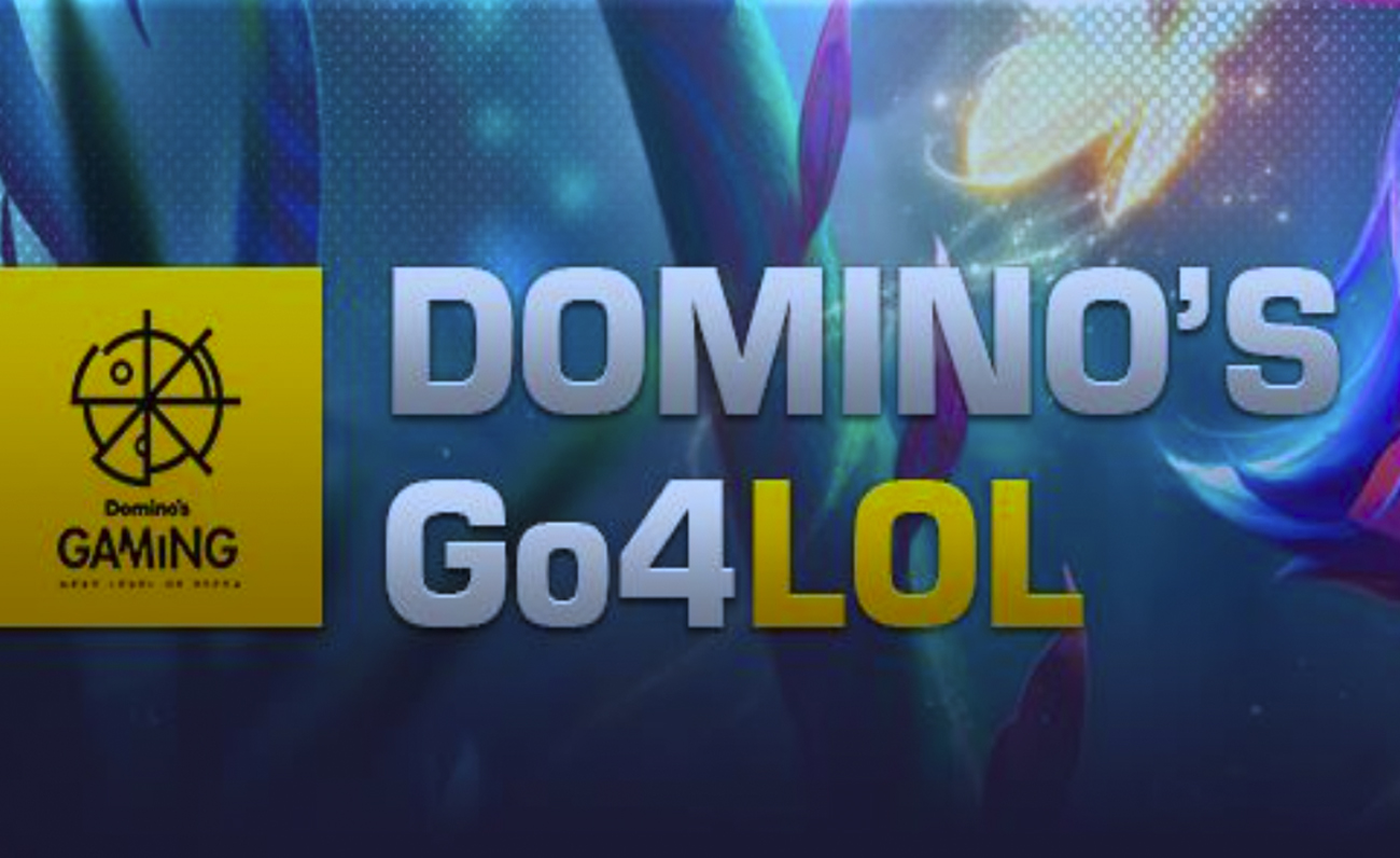 Domino's Go4LoL