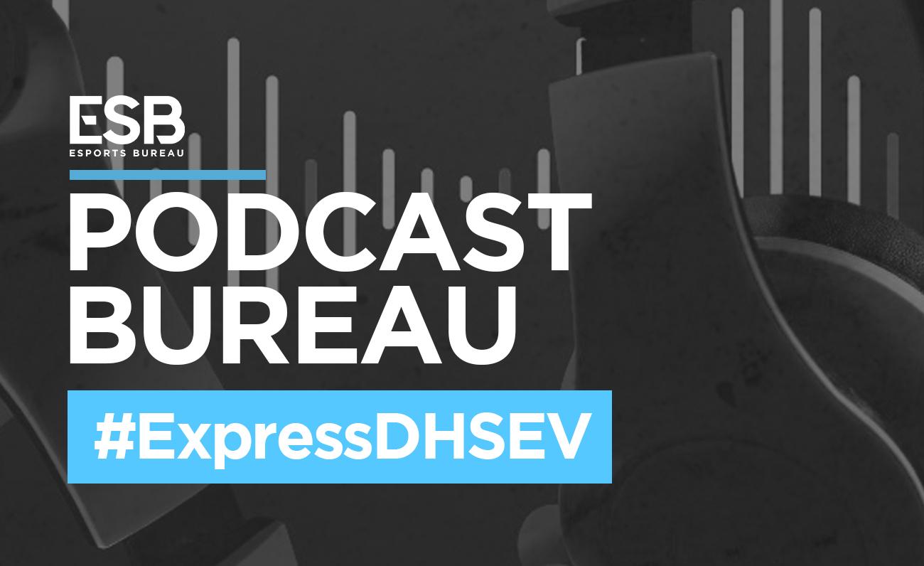 Esports Bureau Podcast Especial DH Sevilla
