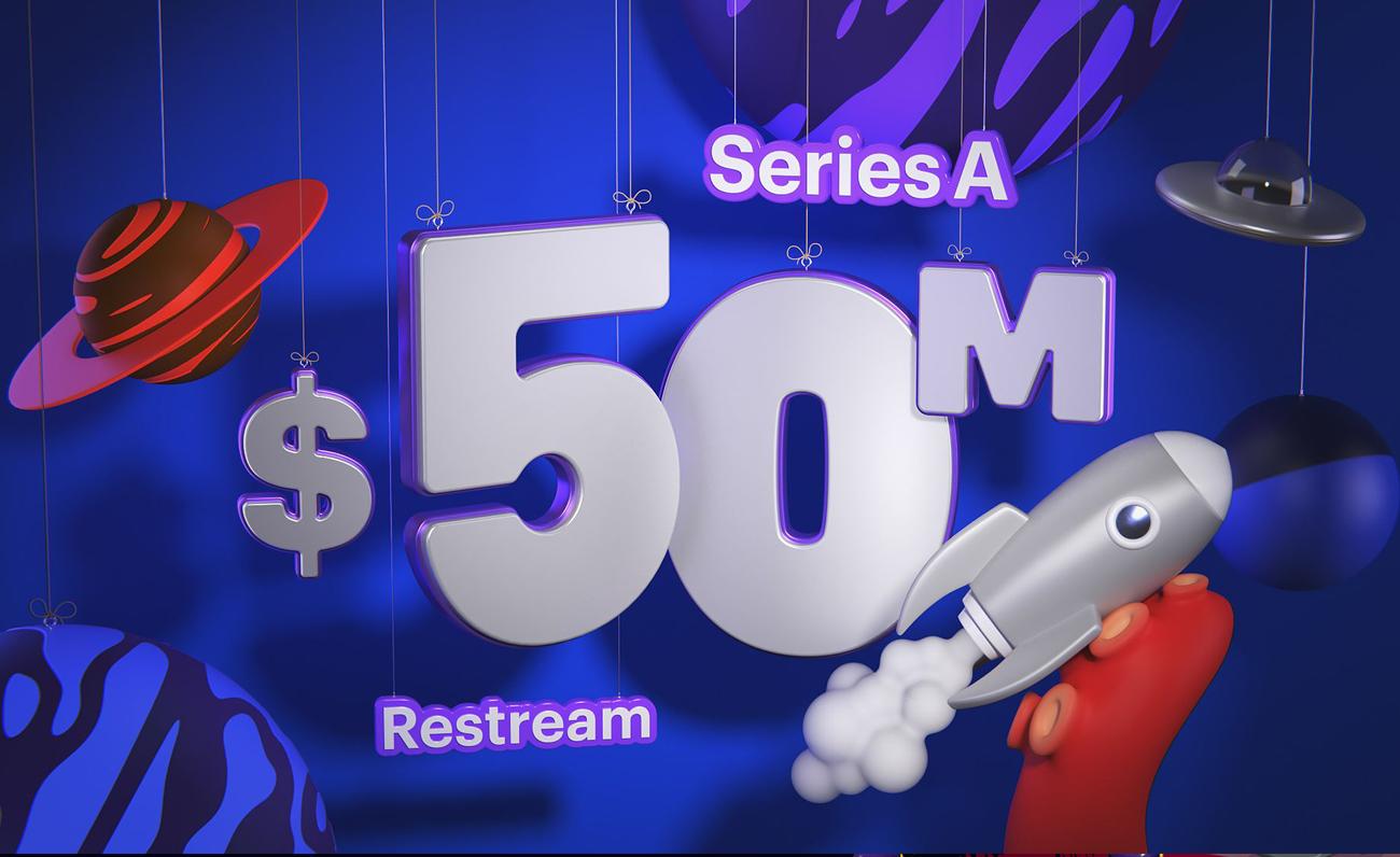 Restream 50millones